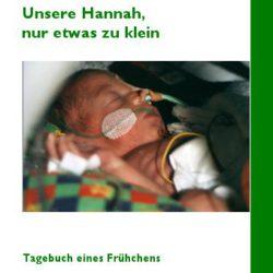 Hannahs Frühchen-Tagebuch